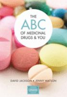 The ABC of Medicinal Drugs & You