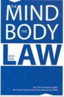 The Mind the Body and the Law