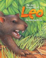 The Shor Tragic Life of Leo the Marsupial Lion
