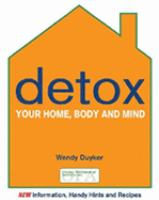 Detox your Home, Body and Mind
