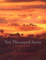 Ten Thousand Acres