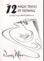 The 12 Magic Tricks of Drawing