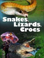 Snakes, Lizards, Crocs and Turtles of Australia