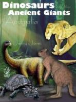 Dinosaurs and Other Ancient Giants of Australia