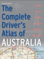 The Complete Driver's Atlas of Australia