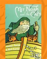 Mr Noah And The Cats