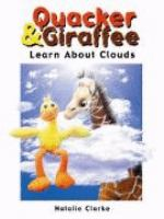 Quacker & Giraffe Learn About Clouds