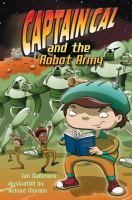 Captain Cal and the Robot Army