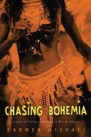 Chasing Bohemia