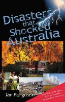 Disasters That Shocked Australia