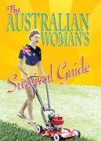 The Australian Woman's Survival Guide