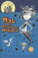 Mal the Mischievous Mermaid