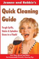 Jeanne & Robbie's Quick Cleaning Guide