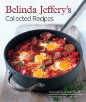Belinda Jeffery's Collected Recipes