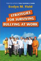 Strategies for Surviving Bullying at Work