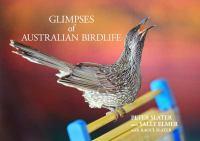 Glimpses of Australian Birdlife