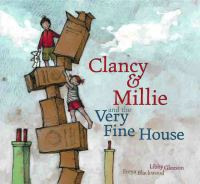 Clancy & Millie, and the Very Fine House