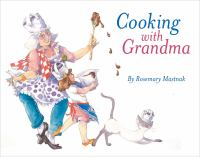 Cooking With Grandma