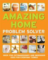 Amazing Home Problem Solver