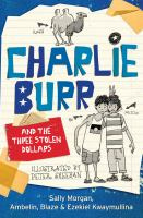 Charlie Burr and the Three Stolen Dollars