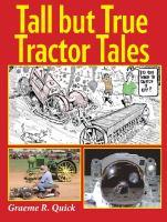 Tall but True Tractor Tales