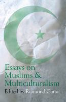 Essays on Muslims and Multiculturalism