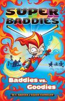 Baddies Vs Goodies