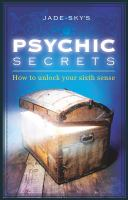 Jade-Sky's Psychic Secrets
