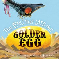 The Emu That Laid the Golden Egg