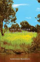 Our Stories Are Our Survival