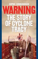 Warning - the story of Cyclone Tracy