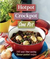 Hotpot, Crockpot, One Pot