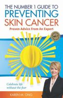 The Number 1 Guide to Preventing Skin Cancer