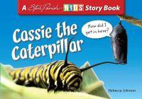 Cassie the Caterpillar