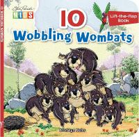10 Wobbling Wombats