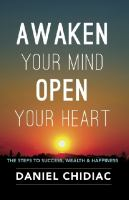 Awaken your Mind Open your Heart