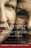 The Australian Ageing Generation Handbook