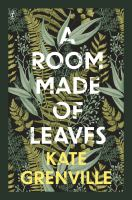 A room made of leaves : a novel