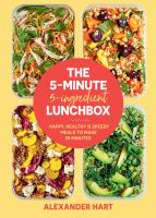 The 5-minute 5-ingredient Lunchbox