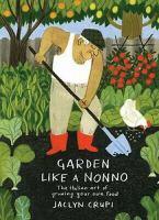 Garden Like A Nonno