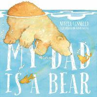 My Dad Is A Bear!