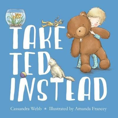 "Book Cover - Take Ted instead "" title=""View this item in the library catalogue"
