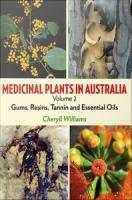 Medicinal Plants in Australia, Volume 2