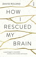 How I Rescued My Brain