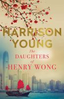 The Daughters of Henry Wong