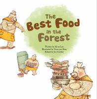 The Best Food in the Forest