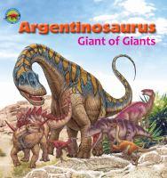 Argentinosaurus, Giant of Giants