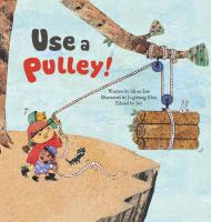 Use A Pulley!