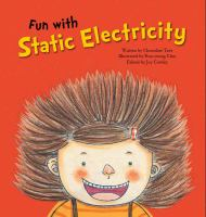 Fun With Static Electricity