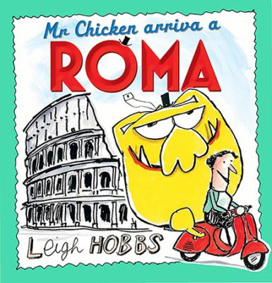 "Book Cover - Mr Chicken arriva a Roma : (Mr Chicken arrives in Rome) "" title=""View this item in the library catalogue"